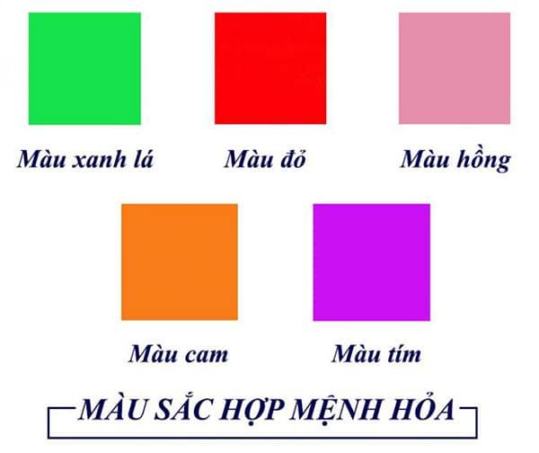 Mệnh hỏa hợp màu xanh lá, màu đỏ, màu hồng, màu cam, màu tím