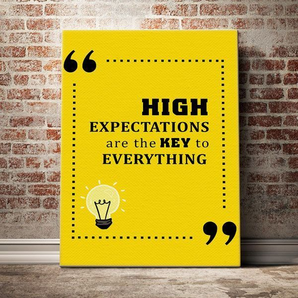 High-expectations-are-the-key-to-everything
