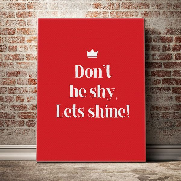 don_t-be-shy-let_s-shine