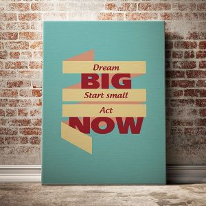 dream-big-start-small-act-nơ