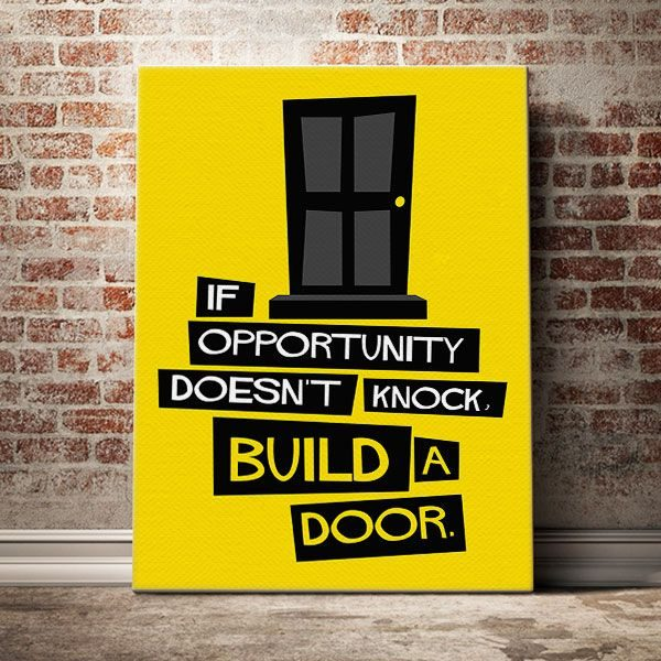 if-opportunity-doesnt-knock