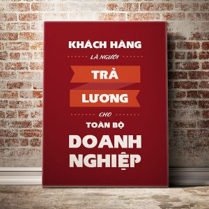 khach-hang-la-nguoi-tra-luong-cho-toan-bo-doanh-nghiep