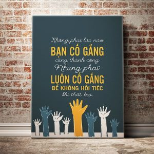 khong-phai-luc-nao-ban-co-gang