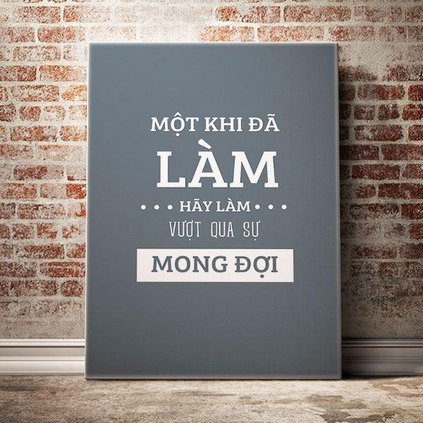 mot-khi-da-lam-hay-lam-vuot-su-mong-doi
