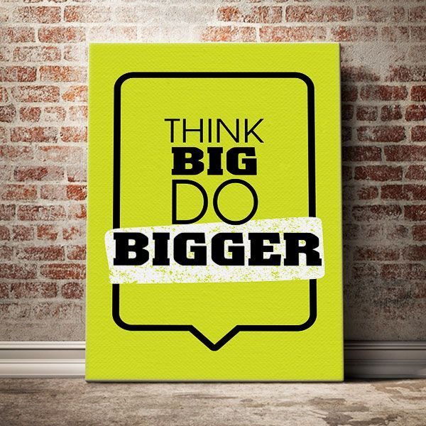 think-big-do-bigger-1