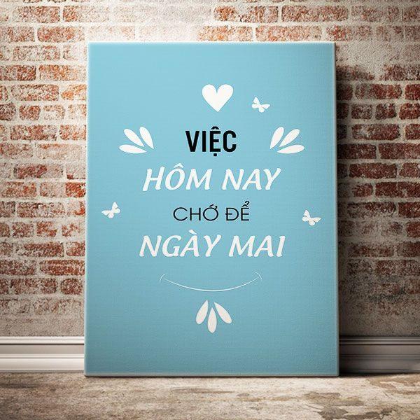 viec-hom-nay-cho-de-ngay-mai
